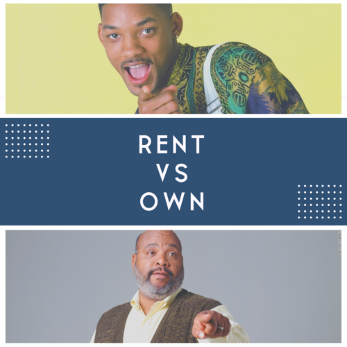 Rent Or Own - Are you the Fresh Prince of Bel Air or Uncle Phil
